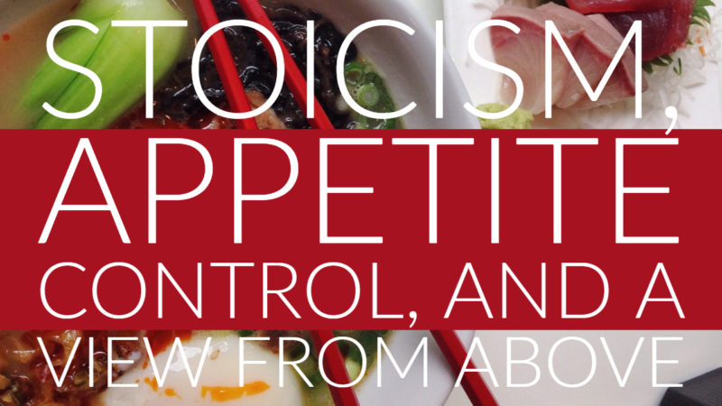 Stoicism, Appetite Control, and Weight Loss