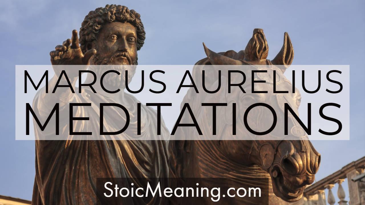 Marcus Aurelius: Meditations Quotes