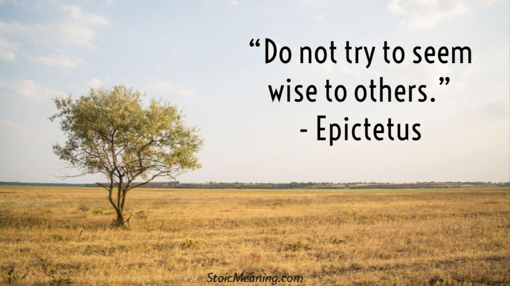 Do not try to seem wise to others.
